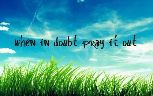 pray..