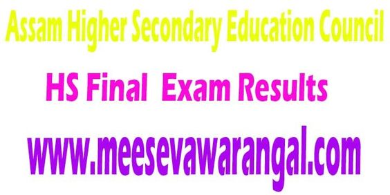 Assam Higher Secondary Education Council HS Final (Arts,Science,Commerce) 2016 Exam Results     Assam Higher Secondary Education Council H...