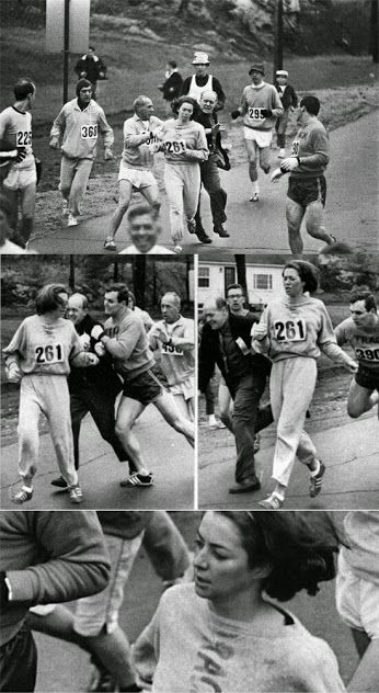 "In 1967, Kathrine Switzer was the first woman to enter and complete the Boston Marathon as a numbered entry. She registered under the gender-neutral name of ""K.V. Switzer"". After realizing that a woman was running, race organizer Jock Semple went after Switzer shouting, ""Get the hell out of my race and give me those numbers.""  However, Switzer's boyfriend and other male runners provided a protective shield during the entire marathon."