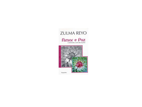 Amor e Paz. Zulma Reyo