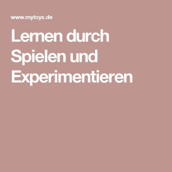 Lernen durch Spielen und Experimentieren