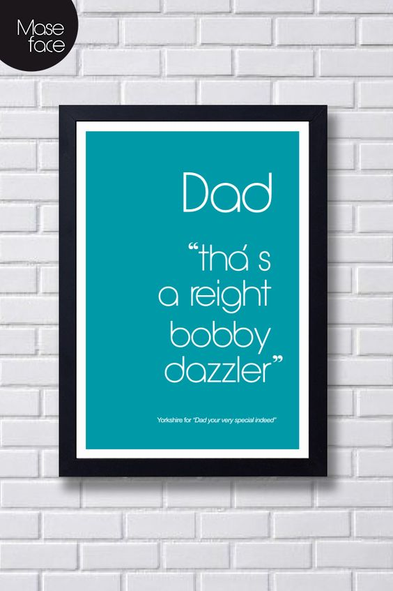 Fathers Day Quote Poster Print £12.00 @Lee Mason