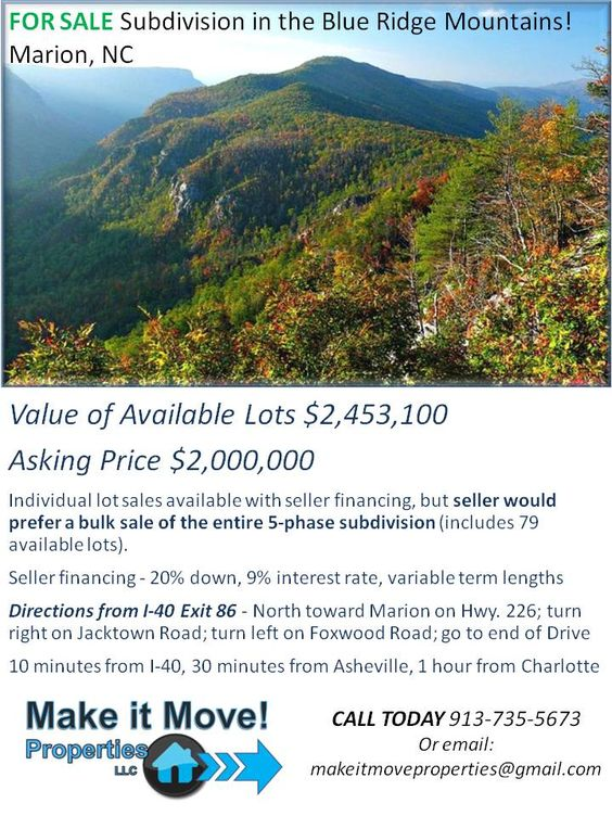 #NorthCarolina 5-phase residential subdivision in the Blue Ridge Mountains near Marion, NC.  We'll take offers. Call us: 913-735-5673 or email: makeitmoveproperties@gmail.com for more information. #RealEstate #Mountains #Land #Investment