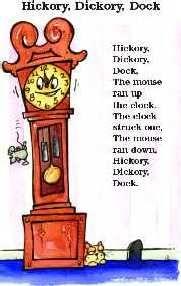 """Hickery, Dickery, Dock"". An Old English Nursery Rhyme"