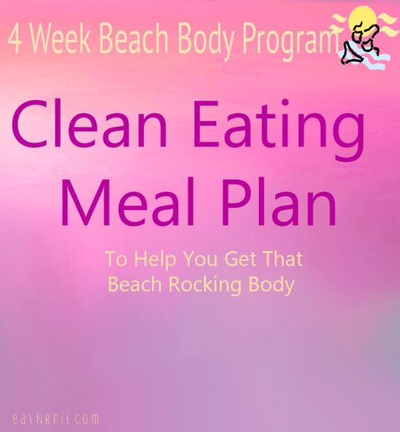 4 week Beach Body Program clean Eating Plan