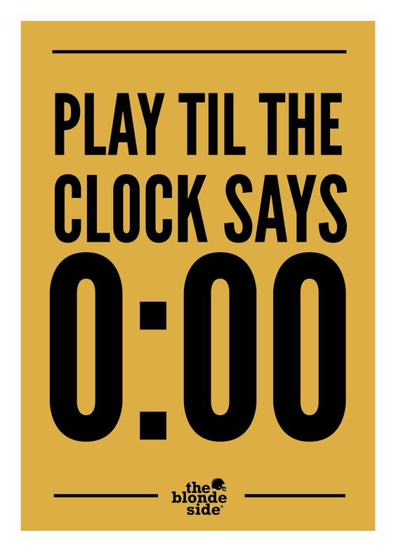 ALWAYS play til the clock says 0:00, #sports #quotes - TheBlondeSide.com: