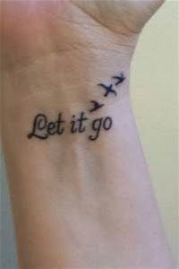 Let It Go Tattoo - Bing Images