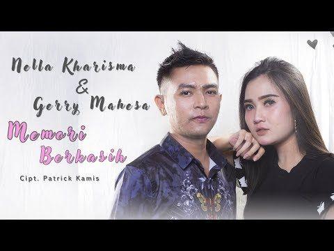 Nella Kharisma Feat Gerry Mahesa Memori Berkasih Youtube