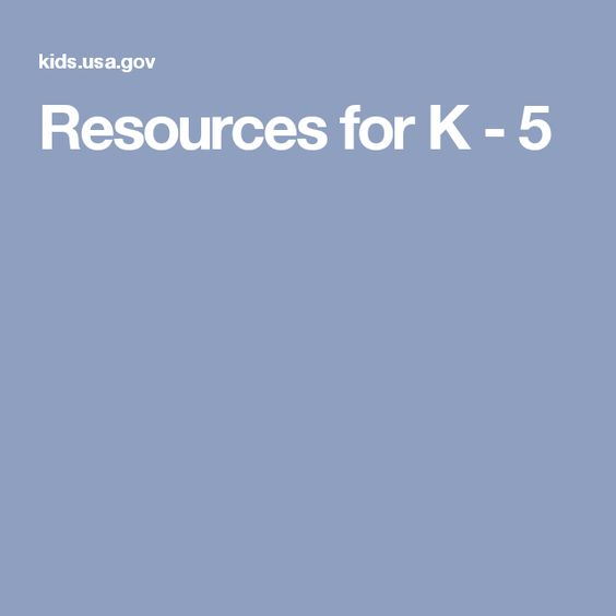 Resources for K - 5