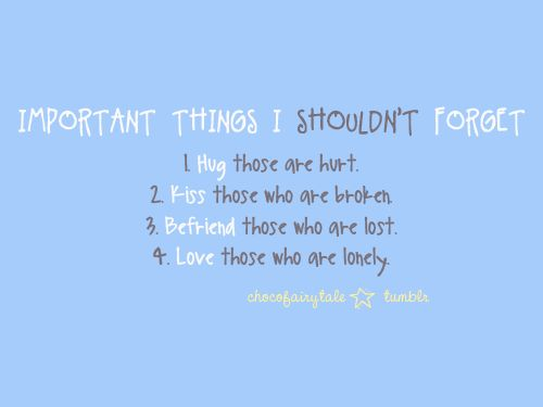 Important Things I Shouldn't Forget