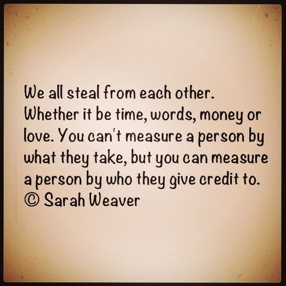 Give Credit Where Credit Is Due Quotes Pinterest