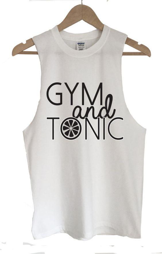 Unisex T-Shirt Vest 'Gym and Tonic' Fun Slogan by KelhamPrintCo