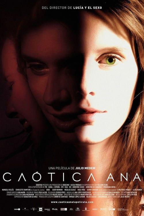 Watch Chaotic Ana Full Movie Online Peliculas Carteles De Peliculas Cine