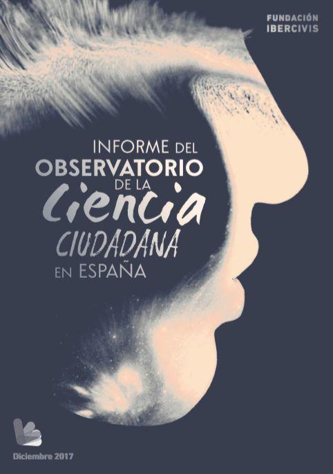 Informe del Observatorio de la Ciencia Ciudadana en España 2017   Observatorio de la Ciencia Ciudadana