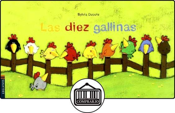 Diez gallinas (Luciernaga) de Sylvia Dupuis ✿ Libros infantiles y juveniles - (De 0 a 3 años) ✿