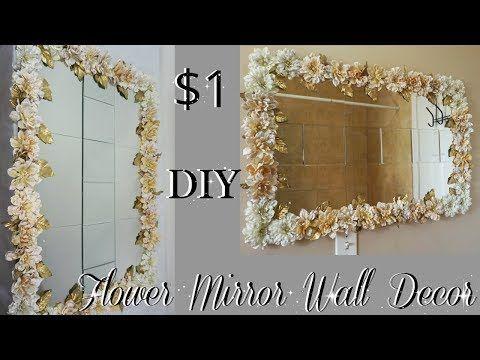 Diy Dollar Tree Flower Mirror Wall Decor Diy Home Decor Ideas 2018 Petalisbless Youtube Flower Mirror Diy Flower Mirror Mirror Wall Decor Diy