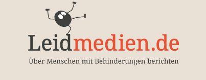 Leidmedien.de – Über Menschen mit Behinderung berichten.