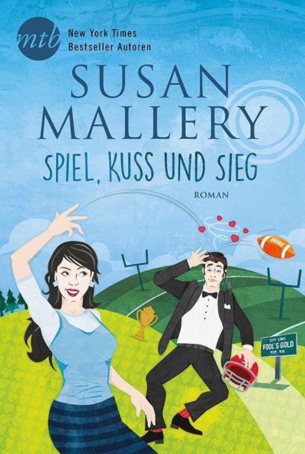 Susan Mallery - Spiel, Kuss und Sieg | Als sie den Mann anschaut, der im Café vor ihr steht, muss Taryn zugeben: Ja, sie weiß es - und das nicht nur, weil sie sich als PR-Beraterin für Ausnahmesportler mit Männern auskennt, die vor Testosteron nur so strotzen. [...]