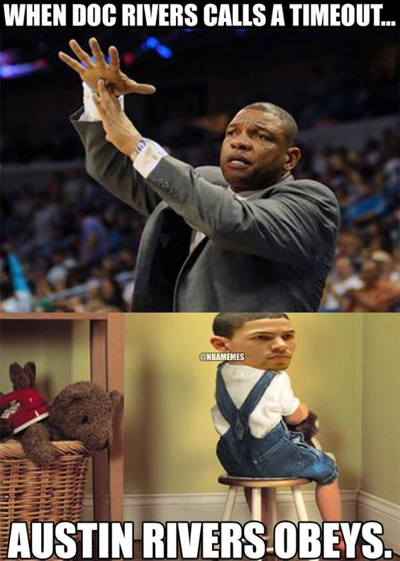 So is this gonna happen every time Doc Rivers calls for a timeout with Austin Rivers on the squad? - http://nbafunnymeme.com/nba-memes/so-is-this-gonna-happen-every-time-doc-rivers-calls-for-a-timeout-with-austin-rivers-on-the-squad