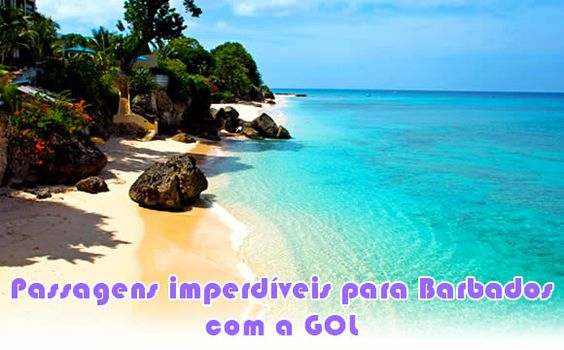 Promoção de voos GOL para Barbados a partir de R$ 1291 ida e volta #barbados #gol #passagensgol