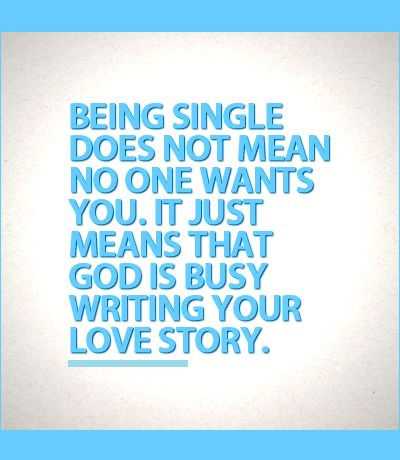 Being single does not mean no one wants you love quotes