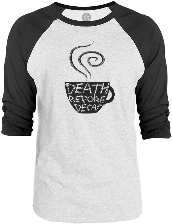 Big Texas Death Before Decaf (Black) 3/4-Sleeve Raglan Baseball T-Shirt