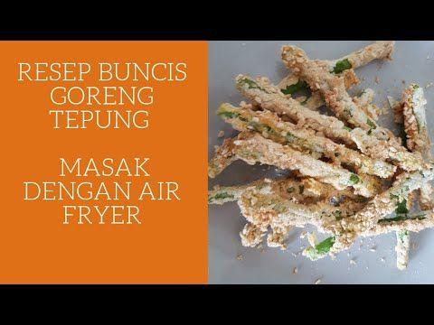 Buncis Goreng Tepung Tanpa Minyak Resep Air Fryer Phillips Hd 9623 Cemilan Anak Dewasa Youtube Fryer Air Fryer Food