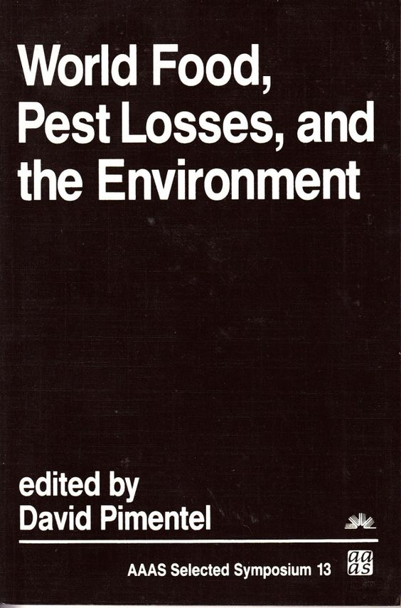 World Food, Pest Losses, and the Environment