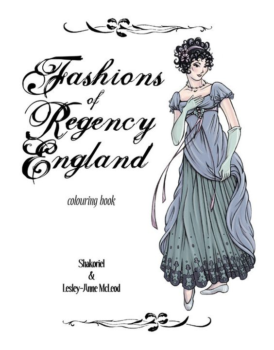 Regency Fashions Coloring Book - 12 Original Drawings of 19th Century Costumes from Regency England - 28 Pages. $11.00, via Etsy.