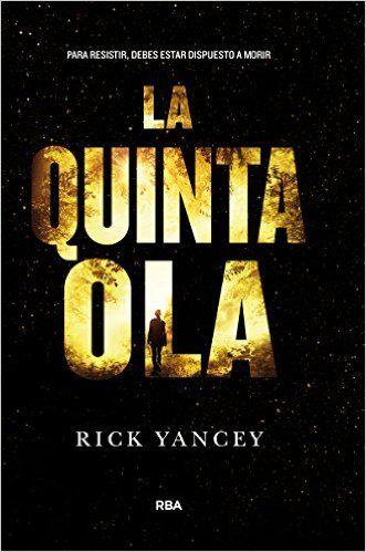 La Biblioteca de Jane Truman: La Quinta Ola (Rick Yancey)