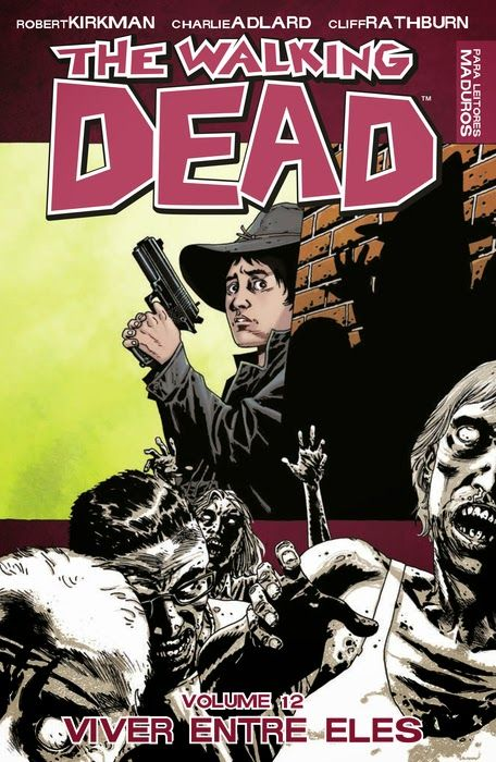 Leituras de BD/ Reading Comics: Lançamento Devir: The Walking Dead Vol.12