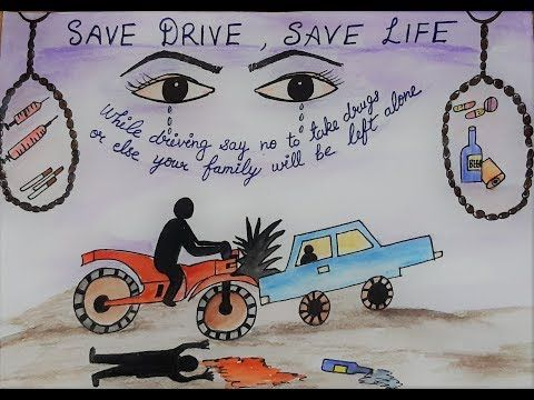 Road Safety Poster Don T Drink And Drive Drawing Youtube In 2020 Road Safety Poster Dont Drink And Drive Safety Posters