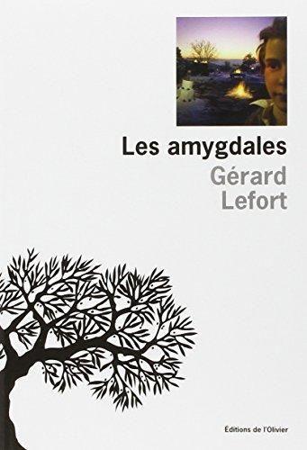 Les amygdales. Gérard Lefort