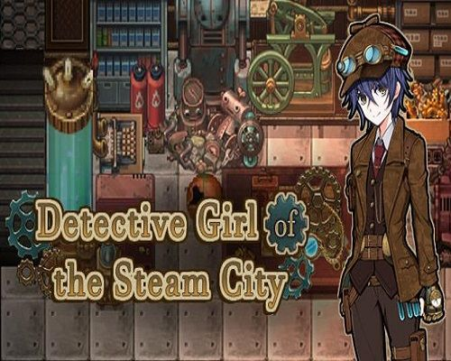 Detective Girl Of The Steam City Free Pc Download In 2020 Detective City Download Video Games
