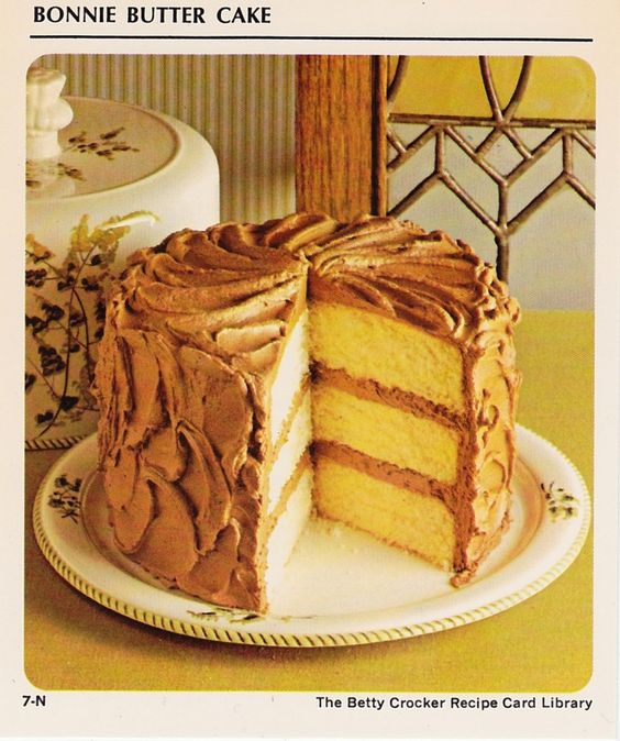Bonnie Butter Cake Betty Crocker cookbook the best What I grew