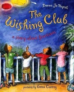 "Children's Picture Books About Fractions ""The Wishing Club"""
