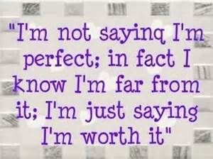 not a perfect person...