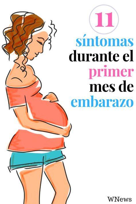 Conoce Estos 11 Síntomas Durante El Primer Mes De Embarazo Primer Mes De Embarazo Primeros Síntomas De Embarazo Embarazo