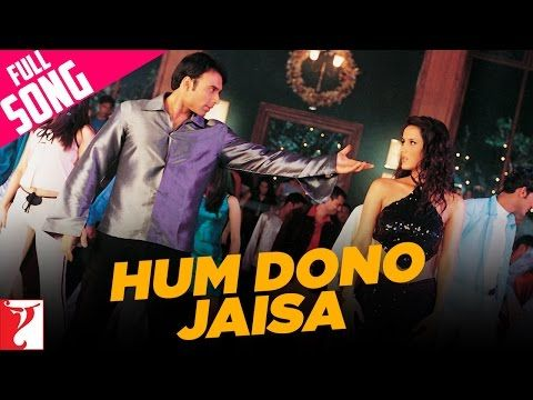 Hum Dono Jaisa Full Song Mere Yaar Ki Shaadi Hai Uday Jimmy Sanjana Bipasha Youtube Songs Mp3 Song Dj Songs
