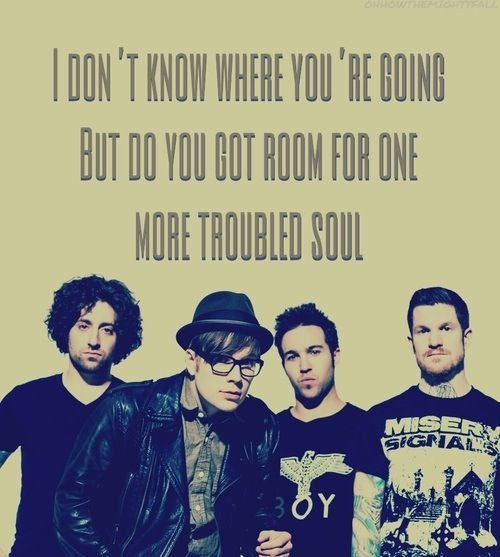 My favorite song on the new disc!!!  Fall Out Boy