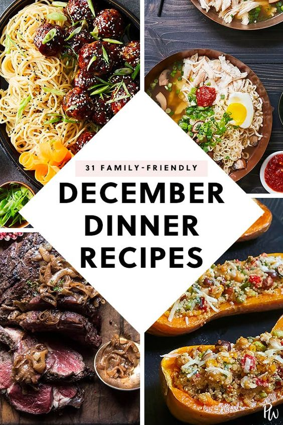31 Family-Friendly Dinner Recipes to Make Each Night in December