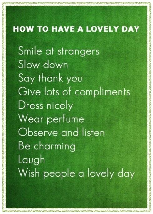 How to have a lovely day...except the perfume part for me!!!