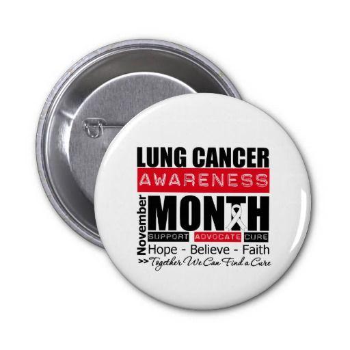 Support November Lung Cancer Awareness Month Pinback Button #lungcancer #lungcancerawareness #lungcancermonth