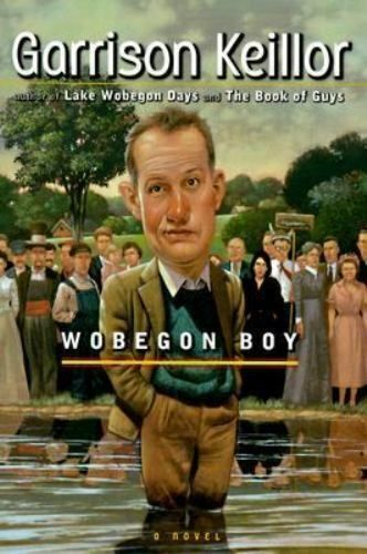 Wobegon Boy by Garrison Keillor (1997, Hardcover)