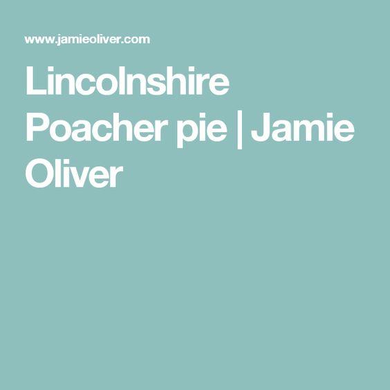 Lincolnshire Poacher pie   Jamie Oliver