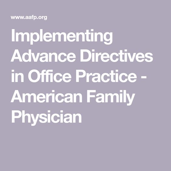 Implementing Advance Directives In Office Practice  American