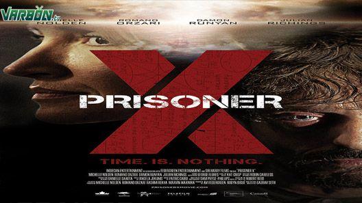 مشاهدة فيلم Prisoner X 2016 مترجم للعربية Movies To Watch Movie Posters Movies