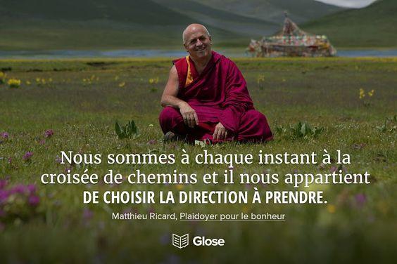 Matthieu Ricard, Plaidoyer pour le bonheur | Surlignez, partagez et commentez cette citation sur Glose.