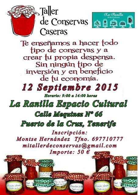 La Ranilla Espacio Artesano: TALLER DE CONSERVAS. La Ranilla Espacio Artesano. ...