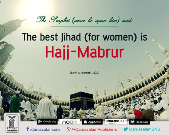 "Hajj Mabrur: The Best Jihad for Women  Narrated Aishah (may Allah be pleased with her), the mother of the faithful believers: I said: ""O Allah's Messenger (peace be upon him)! We consider Jihad as the best deed. Should we not participate in Jihad?"" The Prophet (peace be upon him) said: ""The best Jihad (for women) is Hajj-Mabrur."" [Sahih Al-Bukhari, Book of Hajj, Hadith: 1520]  #HadithOfTheDay #DarussalamPublishers #Islamic #CollectionOfHadiths"
